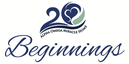Beginnings, Alpha-Omega Miracle Home 20th Anniversary Celebration Banquet