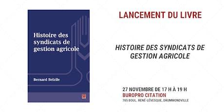 Lancement - Histoire des syndicats de gestion agricole billets