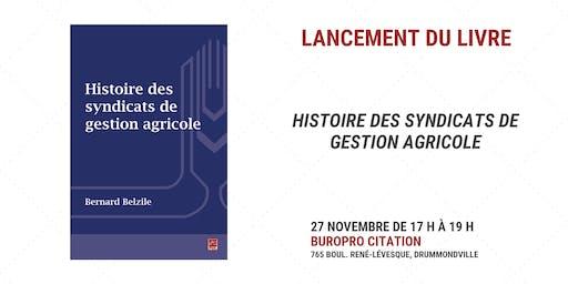 Lancement - Histoire des syndicats de gestion agricole
