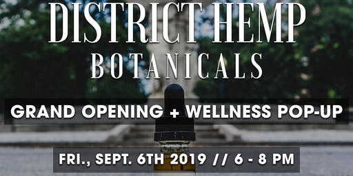 District Hemp Botanicals Grand Opening and Wellness Pop-Up