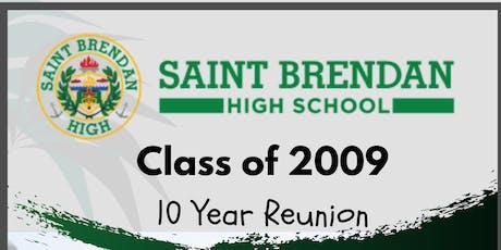 St. Brendan High School Class of 2009 10 Year Reunion tickets