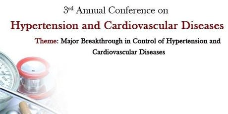 3rd Annual Conference on Hypertension and Cardiovascular Diseases (PGR) tickets
