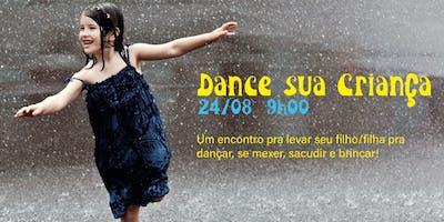 Dance Sua Criança!