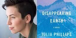Pop-Up Book Group with Julia Phillips: DISAPPEARING EARTH