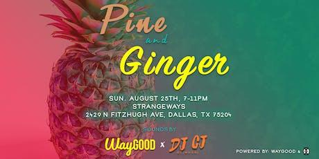 Pine & Ginger tickets