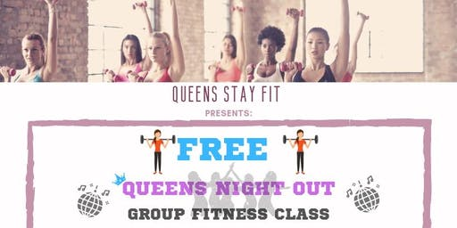 Queens Night Out Group Fitness Class