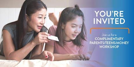Complimentary Parents/Teens/Money Workshop tickets
