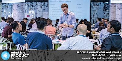 Mind the Product Singapore 2020 Workshops