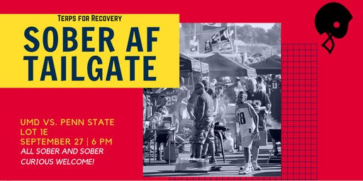 Terps for Recovery Sober AF Tailgate