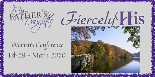 My Father's Daughter ~ Fiercely His Conference