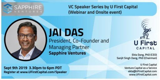 VC Speaker: Sapphire Ventures (ex-SAP Ventures) President and Co-Founder Jai Das
