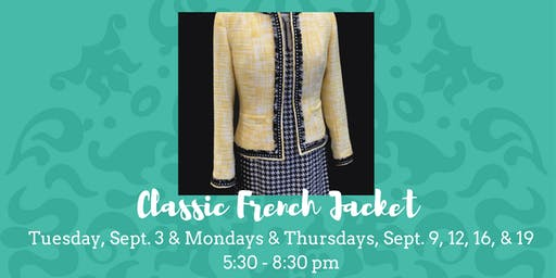Classic French Jacket - September 3, 9, 12, 16, & 19