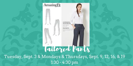 Ladies Tailored Pants - September 3, 9, 12, 16, & 19 tickets