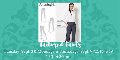 Ladies Tailored Pants - September 3, 9, 12, 16, & 19
