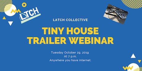 Tiny House Trailer Webinar tickets