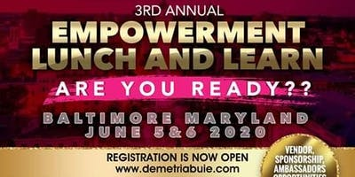 3rd Annual Empowerment Lunch & Learn