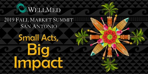 2019 San Antonio Fall Market Summit: Small Acts, Big Impact