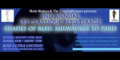 "2nd Annual ""Les Classique Bleu Tirage"" - Shades Of Bleu: Milwaukee To Paris"