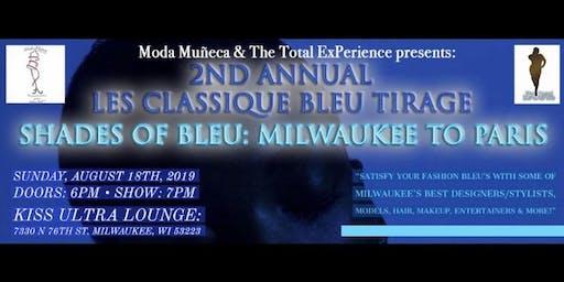 "2nd Annual ""Les Classique Bleu Tirage"" - Shades Of Bleu: Milwaukee To Paris"