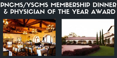 PNCMS/YSCMS Membership Dinner and Physician of the Year Awards