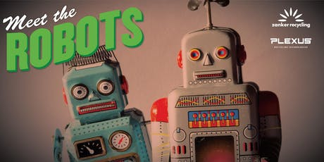 Zanker Recycling: Come meet the Robots (Open House) tickets