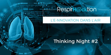 RespirH@cktion - Thinking Night #2  billets