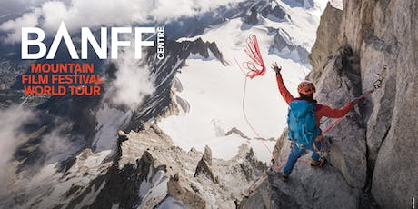 Banff Mountain Film Festival - World Tour 2019 - All new! tickets