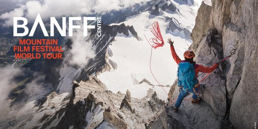 Banff Mountain Film Festival - World Tour 2019 - All new!