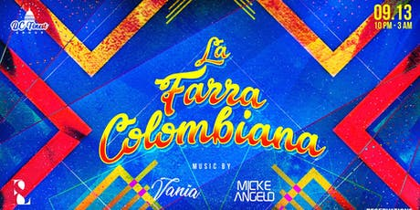 La Farra Colombiana tickets