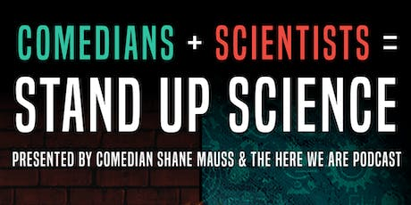 Stand Up Science w/ Shane Mauss tickets