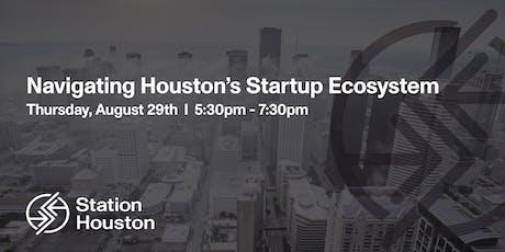 Navigating Houston's Startup Ecosystem tickets