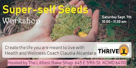 Super-self Seeds tickets