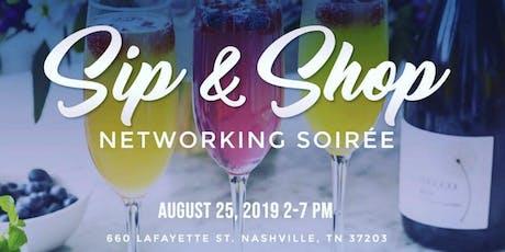 Sip & Shop: Networking Soirée  tickets