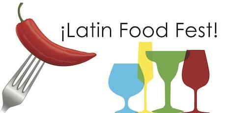 Latin Food Fest Gran Tasting tickets