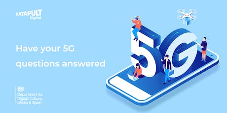 5G Sector Specific Testbeds & Trials Roundtable: £40m match funding tickets