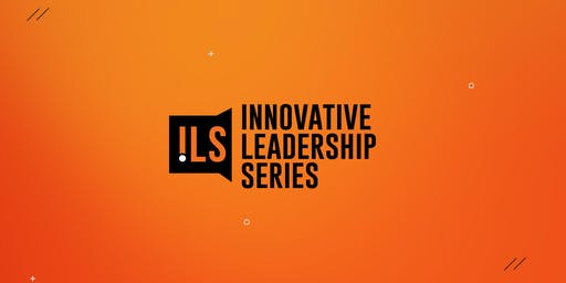 Innovative Leadership Series: Dru Armstrong