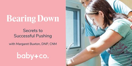 Bearing Down: Secrets to Successful Pushing with Margaret Buxton, CNM, DNP tickets