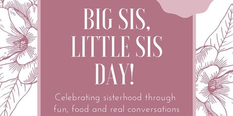 Big Sis, Little Sis Day! tickets