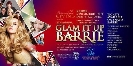 6th Annual Glam It Up Barrie tickets