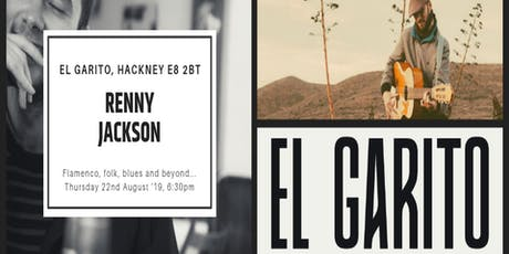 Arthouse Music Presents: Renny Jackson LIVE @ El Garito, Hackney tickets