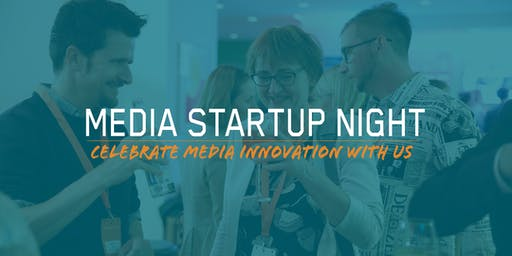 Media Startup Night Vol.4 - A Pioneers Meetup @Bits & Pretzels