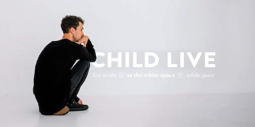 CHILD LIVE