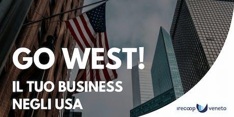 GO WEST! IL TUO BUSINESS NEGLI USA biglietti