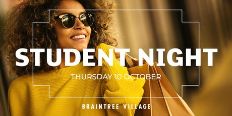 Student Night at Braintree Village tickets
