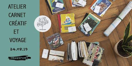 Transfert : atelier carnet créatif et voyage !