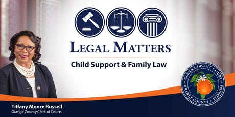 Legal Matters: Child Support and Family Law tickets