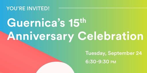 Guernica's 15th Anniversary Celebration