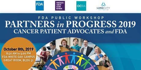 FDA Public Workshop: Partners in Progress 2019 - Cancer Patient Advocates and FDA tickets