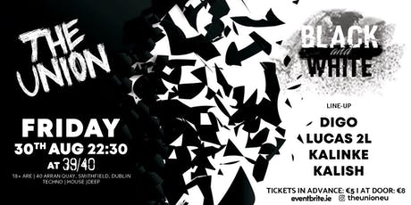 The Union (Black & White Edition) - Tech, House, Deep tickets