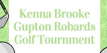 Kenna Brooke Gupton Robards Golf Tournament